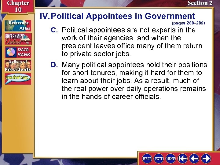 IV. Political Appointees in Government (pages 288– 289) C. Political appointees are not experts