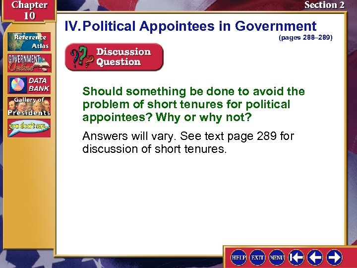 IV. Political Appointees in Government (pages 288– 289) Should something be done to avoid
