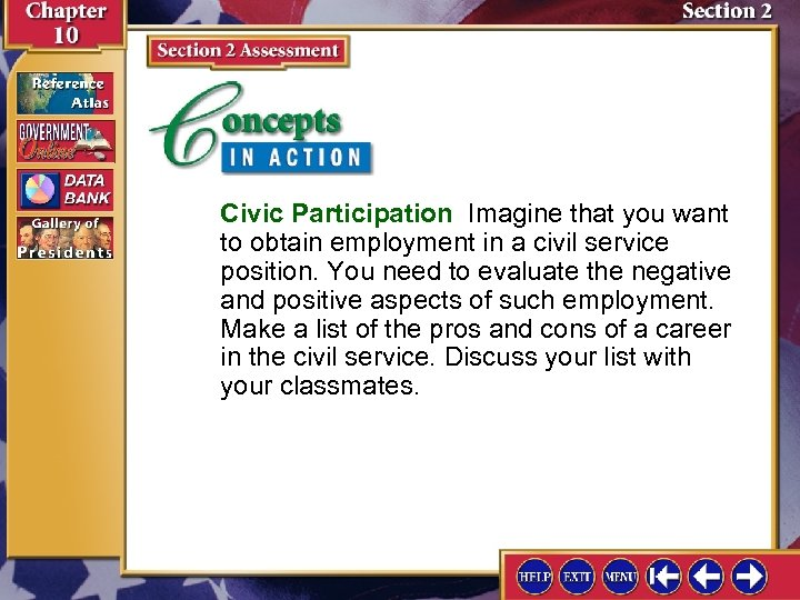 Civic Participation Imagine that you want to obtain employment in a civil service position.
