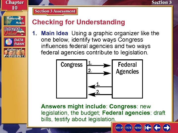 Checking for Understanding 1. Main Idea Using a graphic organizer like the one below,