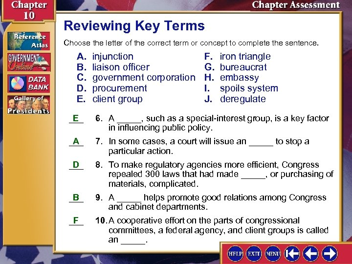 Reviewing Key Terms Choose the letter of the correct term or concept to complete