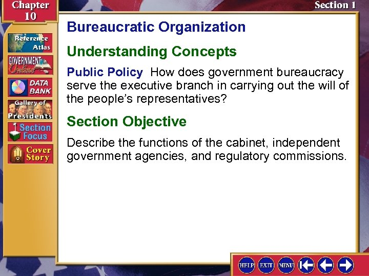 Bureaucratic Organization Understanding Concepts Public Policy How does government bureaucracy serve the executive branch