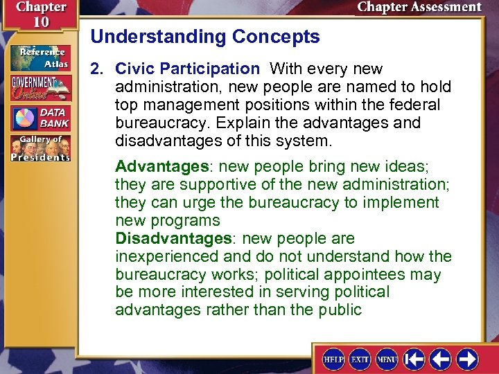 Understanding Concepts 2. Civic Participation With every new administration, new people are named to