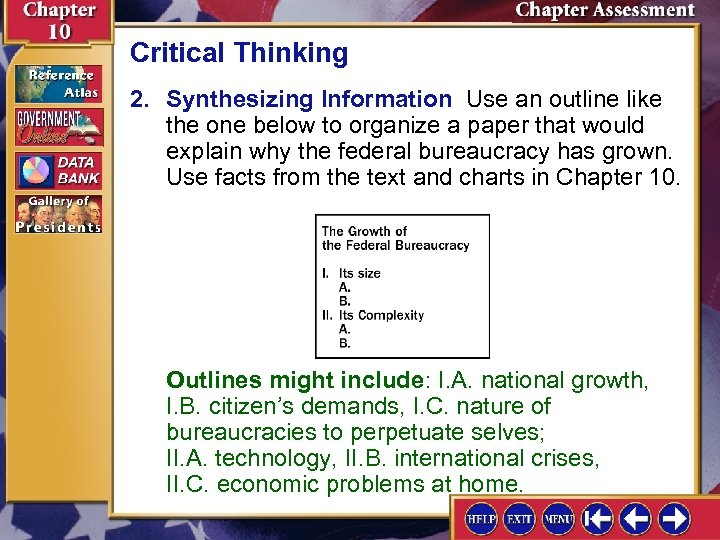 Critical Thinking 2. Synthesizing Information Use an outline like the one below to organize