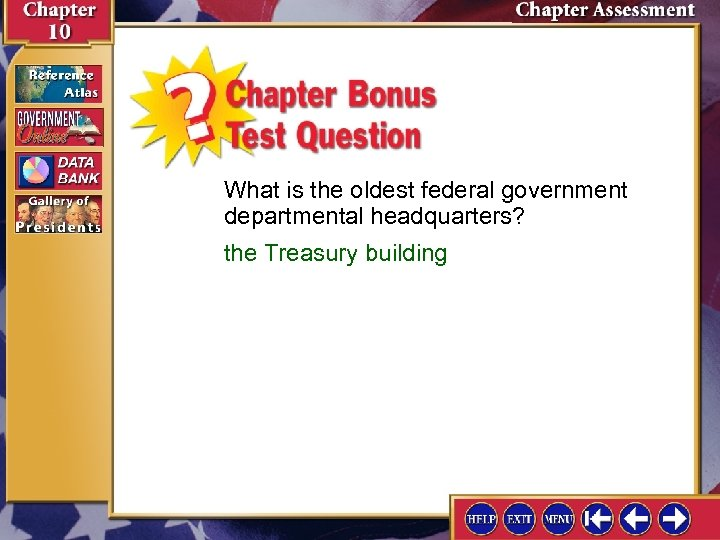 What is the oldest federal government departmental headquarters? the Treasury building