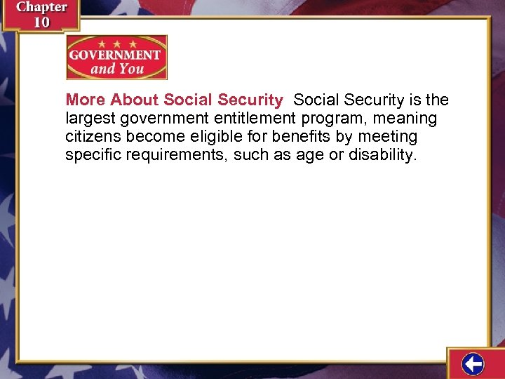 More About Social Security is the largest government entitlement program, meaning citizens become eligible