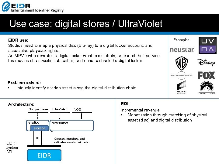 Use case: digital stores / Ultra. Violet EIDR use: Studios need to map a