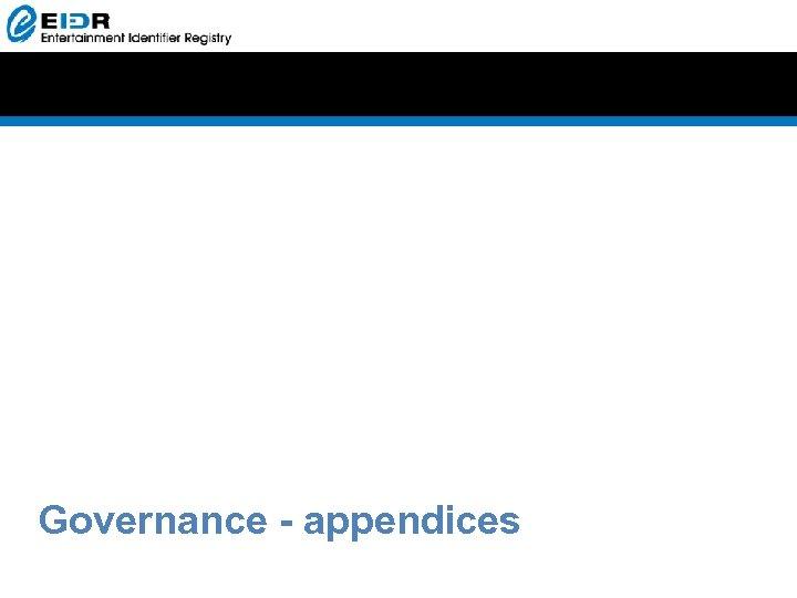 Governance - appendices