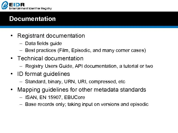 Documentation • Registrant documentation – Data fields guide – Best practices (Film, Episodic, and