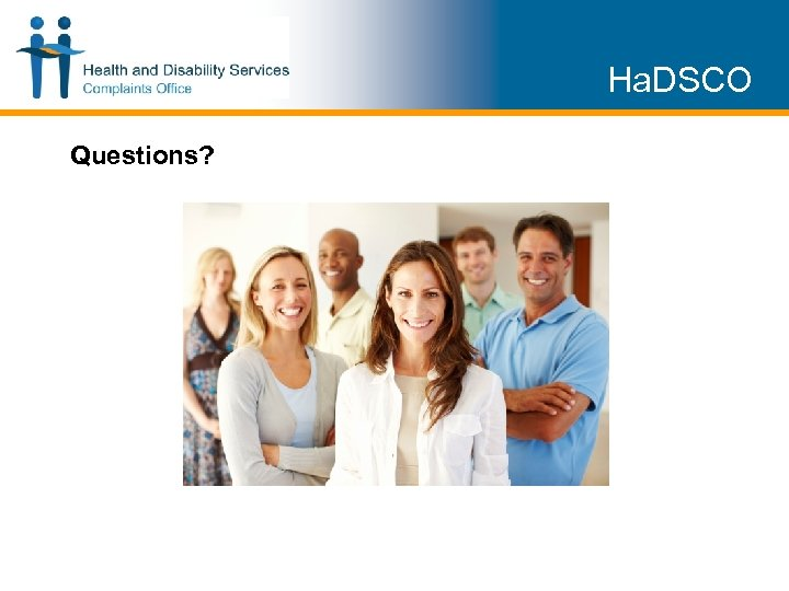 Ha. DSCO Questions?