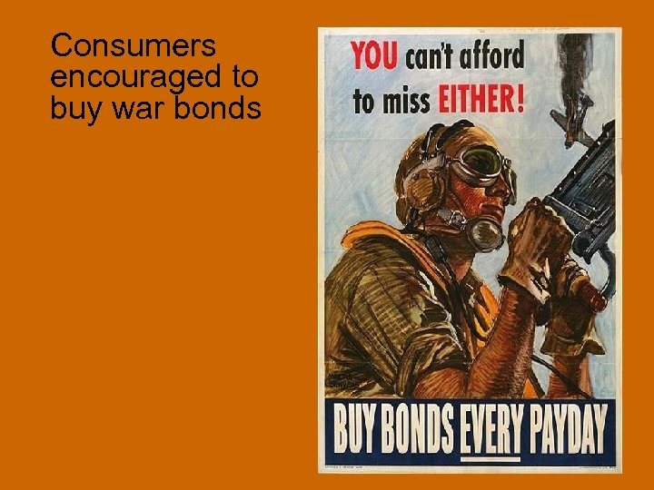 Consumers encouraged to buy war bonds
