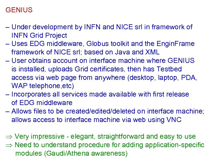 GENIUS – Under development by INFN and NICE srl in framework of INFN Grid
