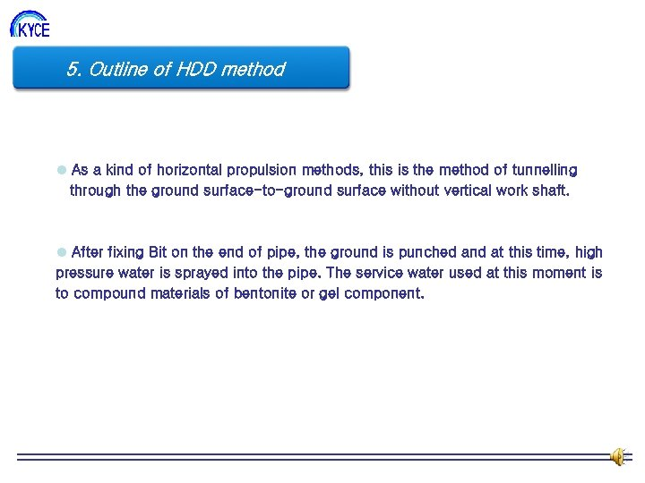 5. Outline 조 HDD method of 직 도 l As a kind of horizontal