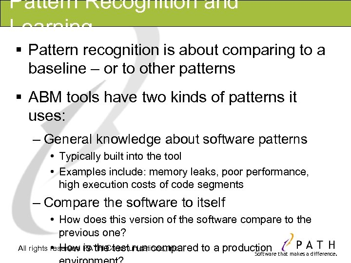 Pattern Recognition and Learning § Pattern recognition is about comparing to a baseline –