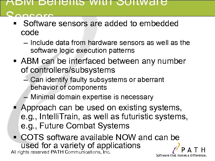 ABM Benefits with Software Sensors § Software sensors are added to embedded code –