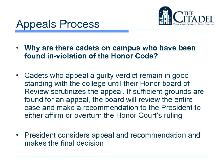Appeals Process • Why are there cadets on campus who have been found in-violation
