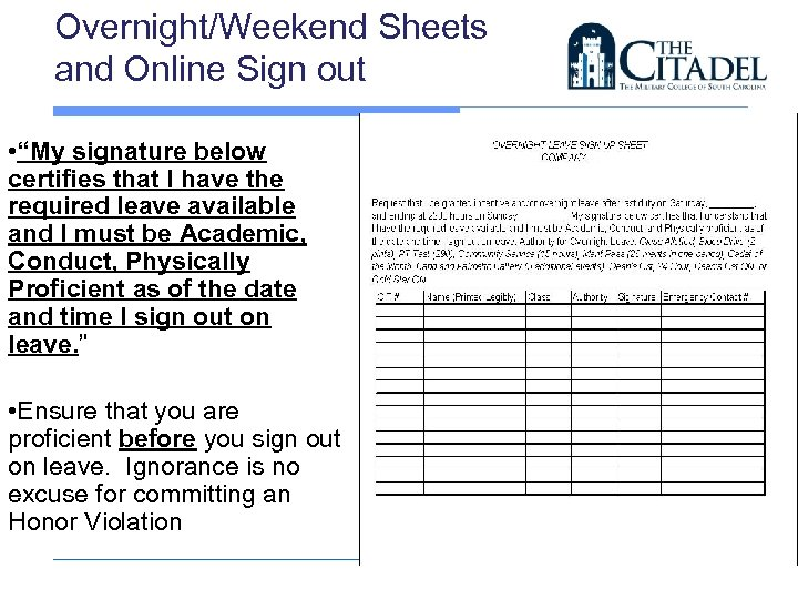 """Overnight/Weekend Sheets and Online Sign out • """"My signature below certifies that I have"""