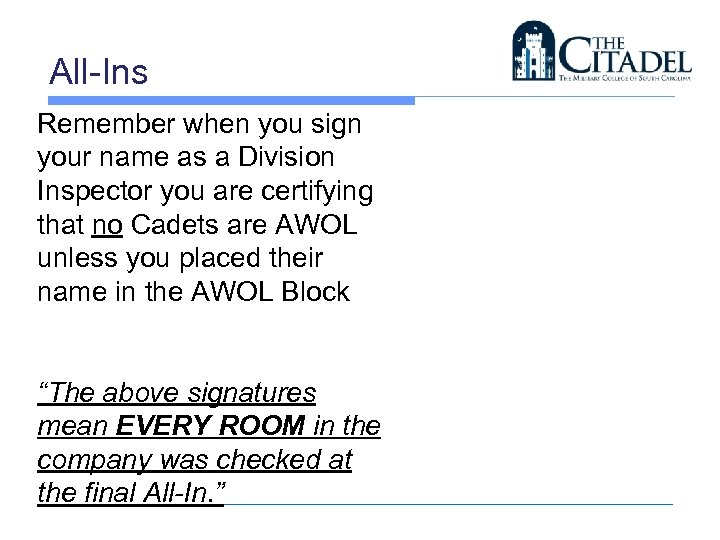 All-Ins Remember when you sign your name as a Division Inspector you are certifying