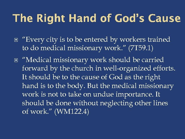 Medical Missionary Work Our God-Appointed End-Time Work With