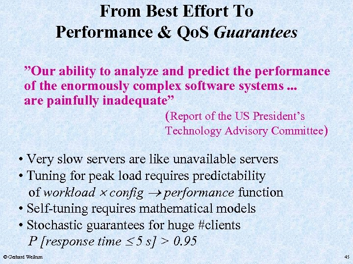 """From Best Effort To Performance & Qo. S Guarantees """"Our ability to analyze and"""