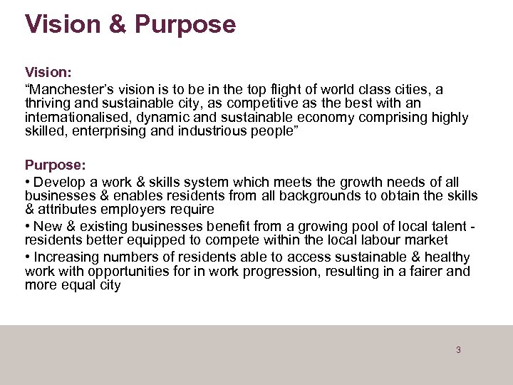 "Vision & Purpose Vision: ""Manchester's vision is to be in the top flight of"