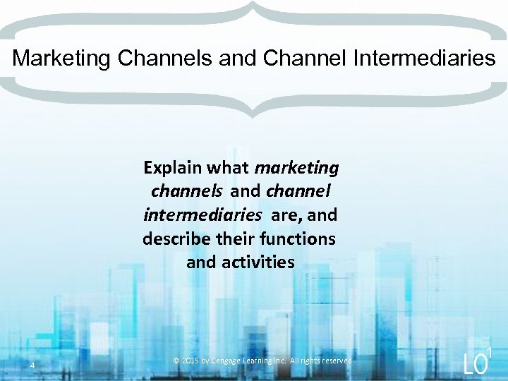 Marketing Channels and Channel Intermediaries Explain what marketing channels and channel intermediaries are, and
