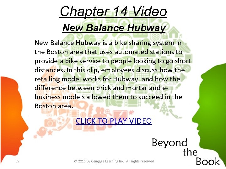 Chapter 14 Video New Balance Hubway is a bike sharing system in the Boston