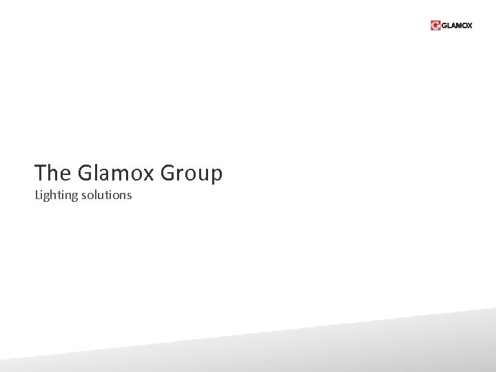 The Glamox Group Lighting solutions