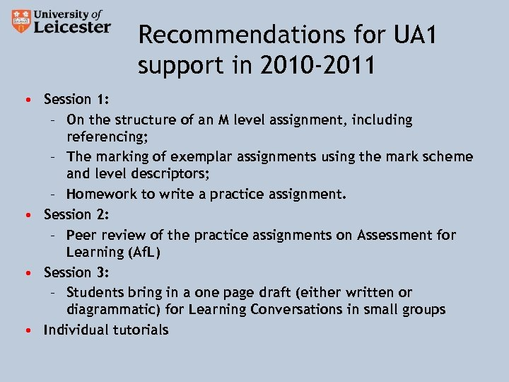 Recommendations for UA 1 support in 2010 -2011 • Session 1: – On the