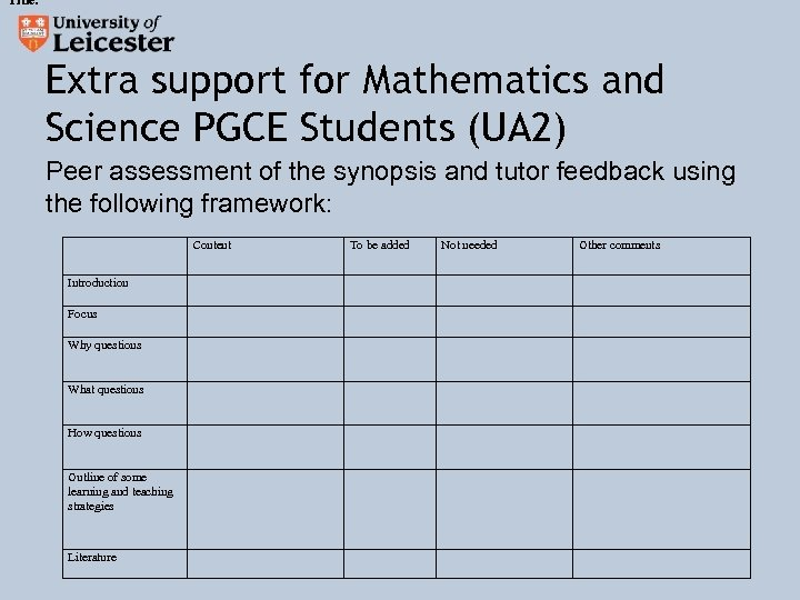 Title: Extra support for Mathematics and Science PGCE Students (UA 2) Peer assessment of