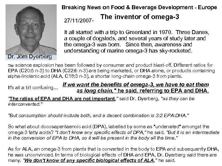 Breaking News on Food & Beverage Development - Europe 27/11/2007 - Dr. Jörn Dyerberg