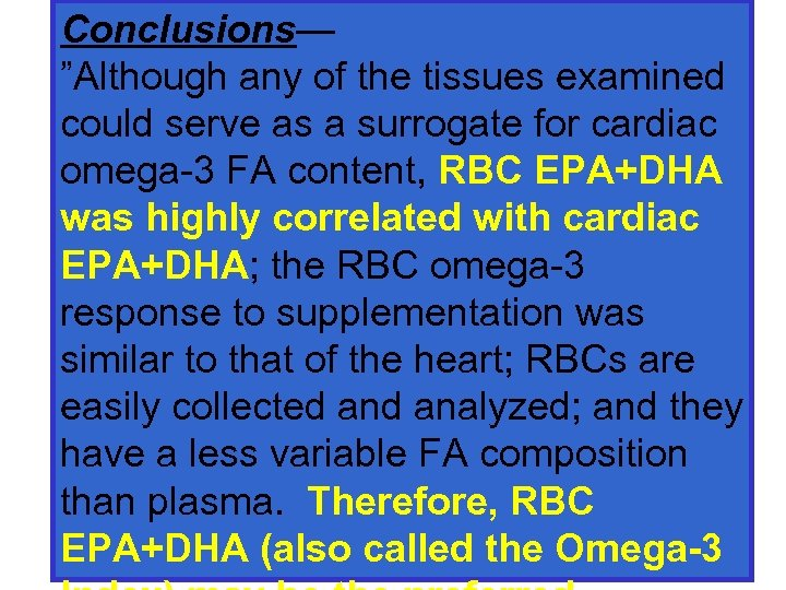 "Conclusions— ""Although any of the tissues examined could serve as a surrogate for cardiac"