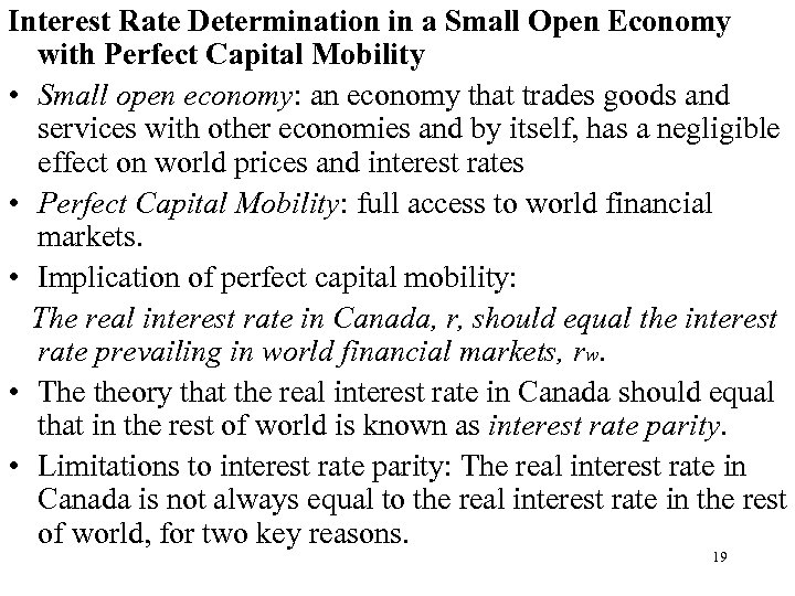 Interest Rate Determination in a Small Open Economy with Perfect Capital Mobility • Small