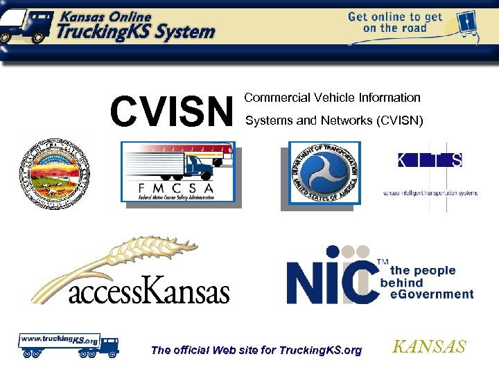 CVISN Commercial Vehicle Information Systems and Networks (CVISN) The official Web site for Trucking.