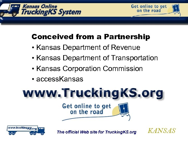 Conceived from a Partnership • Kansas Department of Revenue • Kansas Department of Transportation