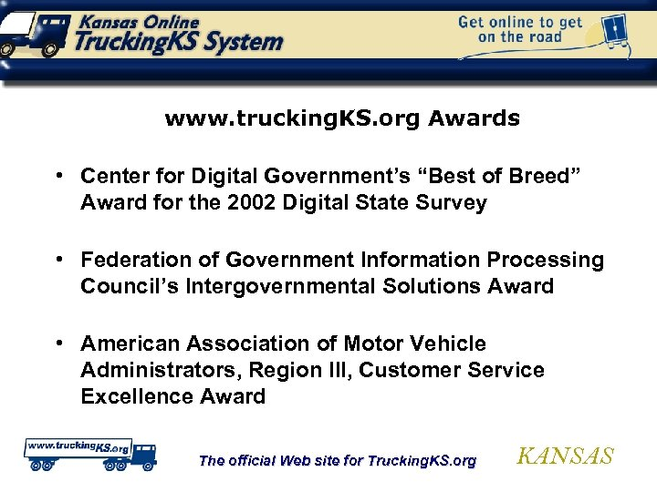 """www. trucking. KS. org Awards • Center for Digital Government's """"Best of Breed"""" Award"""