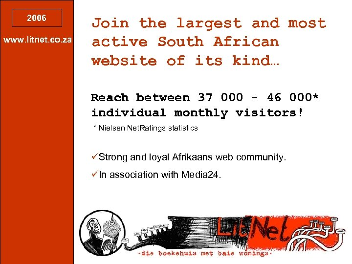 2006 www. litnet. co. za Join the largest and most active South African website