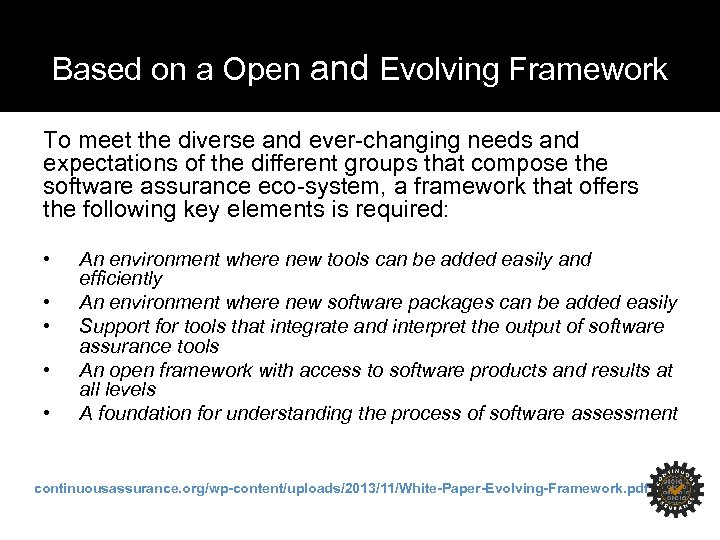 Based on a Open and Evolving Framework To meet the diverse and ever-changing needs