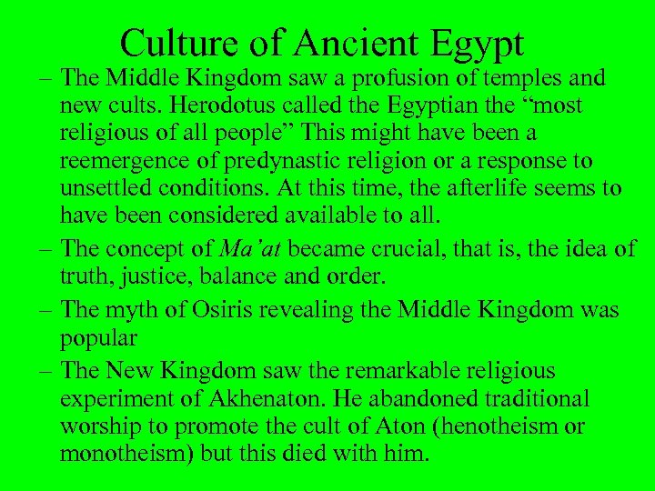 Culture of Ancient Egypt – The Middle Kingdom saw a profusion of temples and