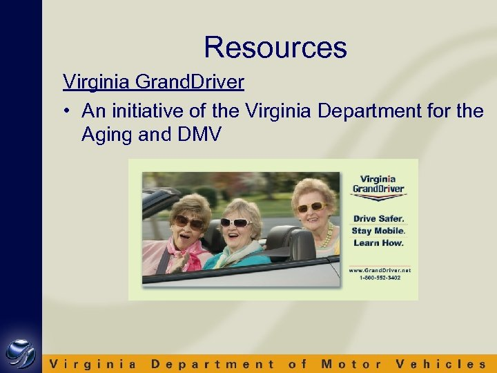 Resources Virginia Grand. Driver • An initiative of the Virginia Department for the Aging