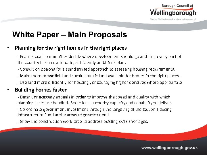 White Paper – Main Proposals • Planning for the right homes in the right