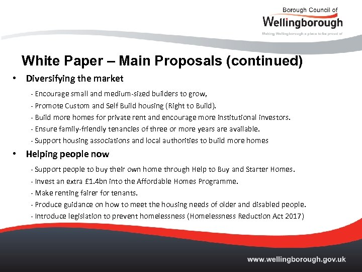 White Paper – Main Proposals (continued) • Diversifying the market - Encourage small and