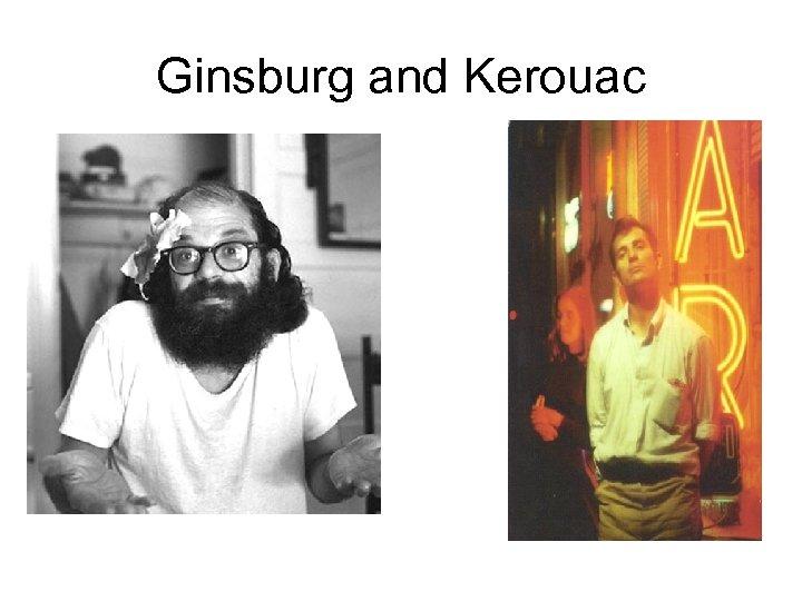 Ginsburg and Kerouac