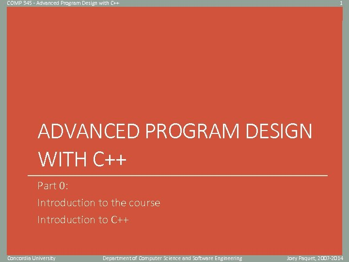 COMP 345 - Advanced Program Design with C++ 1 Click to edit Master title
