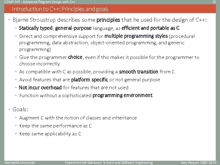 COMP 345 - Advanced Program Design with C++ 16 Introduction to C++: Principles and