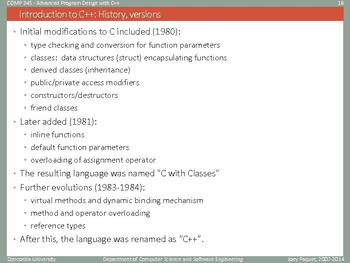 COMP 345 - Advanced Program Design with C++ 18 Introduction to C++: History, versions