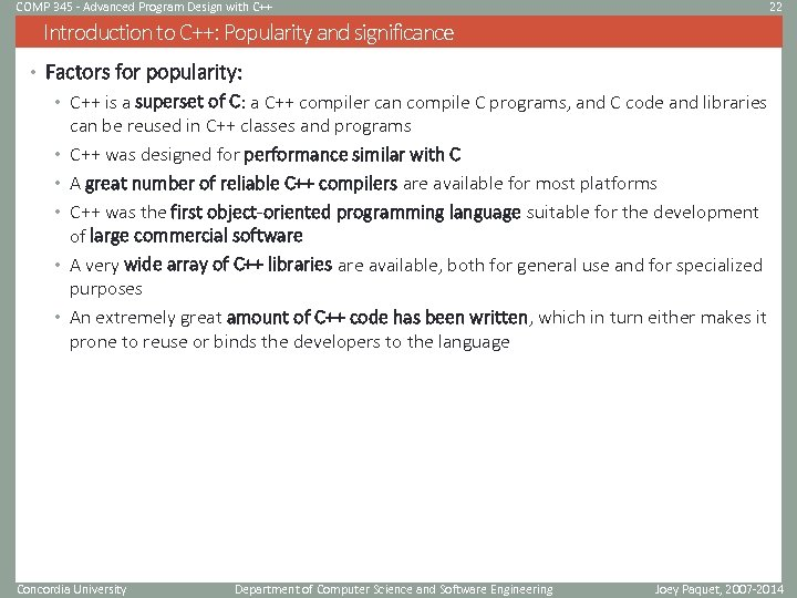 COMP 345 - Advanced Program Design with C++ 22 Introduction to C++: Popularity and