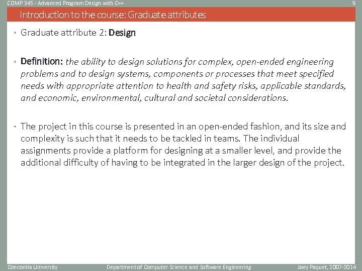 COMP 345 - Advanced Program Design with C++ 9 Introduction to the course: Graduate