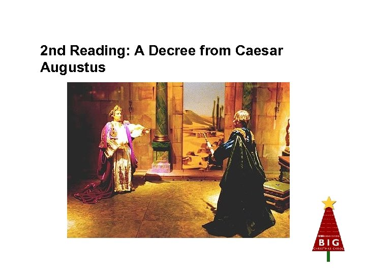 2 nd Reading: A Decree from Caesar Augustus