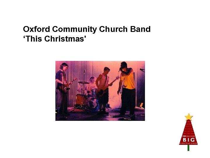 Oxford Community Church Band 'This Christmas'